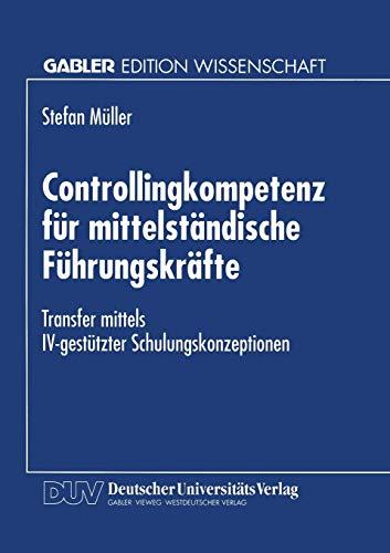 Controllingkompetenz für mittelständische Führungskräfte: Stefan Müller