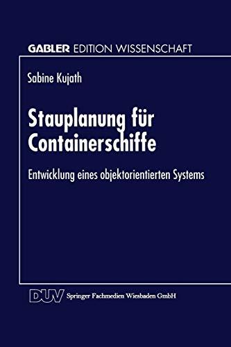 9783824465651: Stauplanung für Containerschiffe: Entwicklung eines objektorientierten Systems (Gabler Edition Wissenschaft)