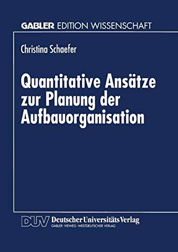 9783824466030: Quantitative Ansätze zur Planung der Aufbauorganisation