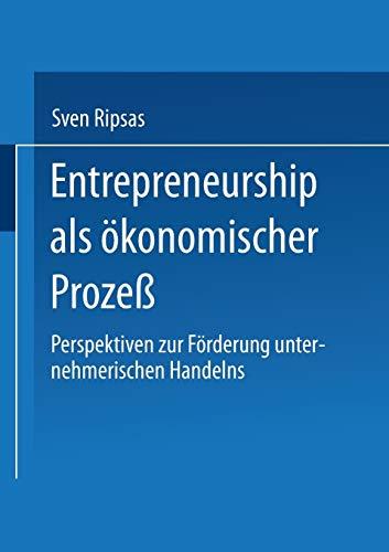 9783824466276: Entrepreneurship als ökonomischer Prozeß: Perspektiven zur Förderung unternehmerischen Handelns (German Edition)