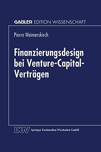 9783824466368: Finanzierungsdesign bei Venture-Capital-Verträgen (Gabler Edition Wissenschaft)