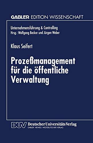 9783824466672: Prozeßmanagement für die Offentliche Verwaltung (German Edition)