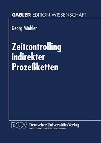 Zeitcontrolling indirekter Prozeßketten: Georg Miehler