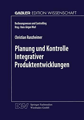 9783824468867: Planung und Kontrolle Integrativer Produktentwicklungen: Ein konzeptioneller Ansatz auf entscheidungsorientierter Basis (Rechnungswesen und Controlling) (German Edition)