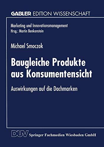 Baugleiche Produkte aus Konsumentensicht: Michael Smoczok