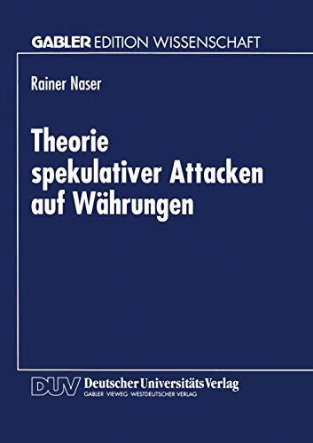 9783824470006: Theorie spekulativer Attacken auf W�hrungen (German Edition)