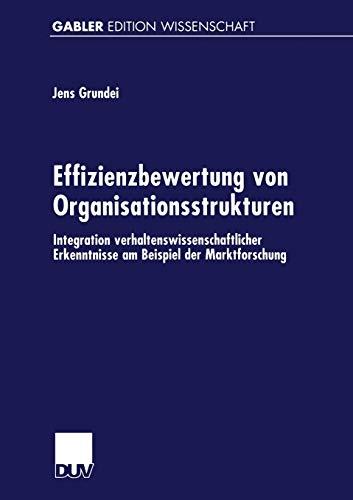 9783824470532: Effizienzbewertung von Organisationsstrukturen: Integration verhaltenswissenschaftlicher Erkenntnisse am Beispiel der Marktforschung