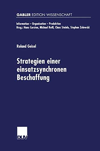 9783824471294: Strategien einer einsatzsynchronen Beschaffung (Information - Organisation - Produktion) (German Edition)