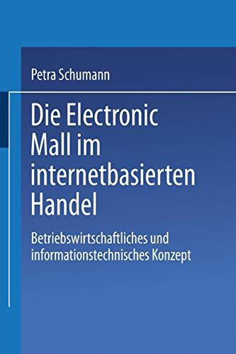 Die Electronic Mall im internetbasierten Handel. Betriebswirtschaftliches und ...