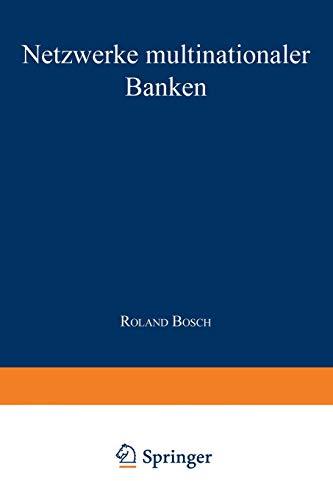 9783824472291: Netzwerke multinationaler Banken: Konzeptionelle Fundierung und empirische Analyse