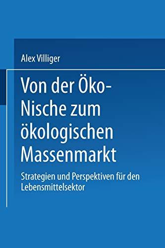 Von der Öko-Nische zum ökologischen Massenmarkt: Alex Villiger
