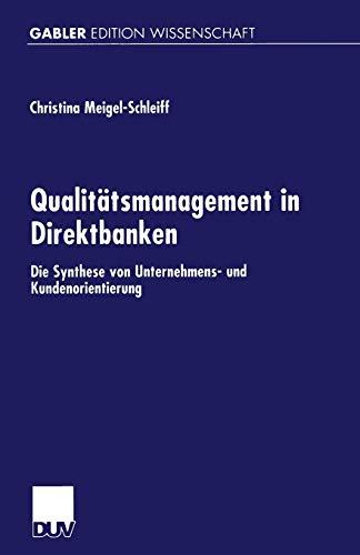 9783824473366: Qualitatsmanagement in Direktbanken: Die Synthese Von Unternehmens- Und Kundenorientierung (Gabler Edition Wissenschaft)