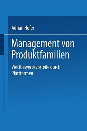 Management Von Produktfamilien: Wettbewerbsvorteile Durch Plattformen: Adrian Hofer