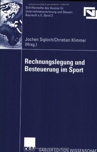 9783824475605: Rechnungslegung und Besteuerung im Sport (Unternehmensrechnung & Steuern Bayreuth e.V.) (German Edition)