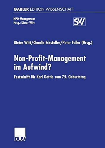 Non-profit-management Im Aufwind?: Festschrift Fur Karl Oettle: Georg Lanz von