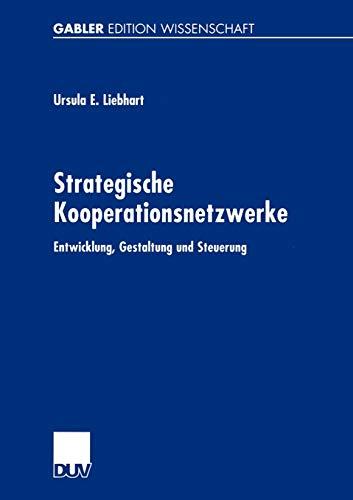 9783824475667: Strategische Kooperationsnetzwerke: Entwicklung, Gestaltung und Steuerung (German Edition)
