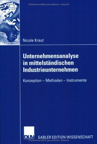 9783824475698: Unternehmensanalyse in mittelständischen Industrieunternehmen: Konzepte - Methoden - Instrumente