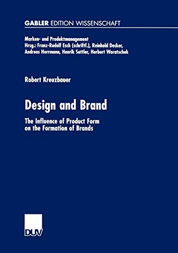 9783824475940: Design and Brand: The Influence of Product Form on the Formation of Brands (Marken- und Produktmanagement)