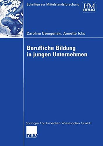 9783824477098: Berufliche Bildung in jungen Unternehmen (Schriften zur Mittelstandsforschung) (German Edition)