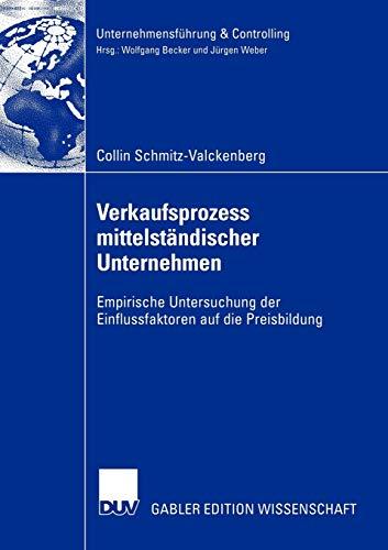 9783824478279: Verkaufsprozess mittelständischer Unternehmen: Empirische Untersuchung der Einflussfaktoren auf die Preisbildung (Unternehmensführung & Controlling) (German Edition)