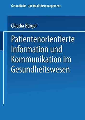 9783824478347: Patientenorientierte Information und Kommunikation im Gesundheitswesen (Gesundheits- und Qualitätsmanagement)