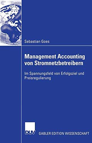 Management Accounting Von Stromnetzbetreibern: Sebastian Goes