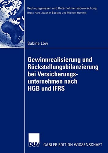 9783824479962: Gewinnrealisierung und Rückstellungsbilanzierung bei Versicherungsunternehmen nach HGB und IFRS (Rechnungswesen und Unternehmensüberwachung) (German Edition)