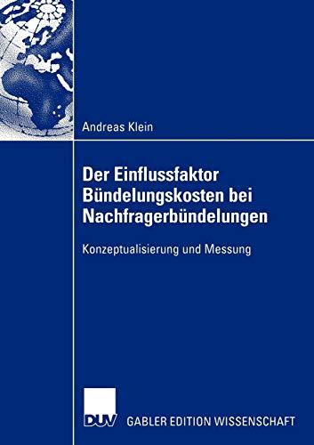 9783824481118: Der Einflussfaktor Bündelungskosten bei Nachfragerbündelungen: Konzeptualisierung und Messung (German Edition)