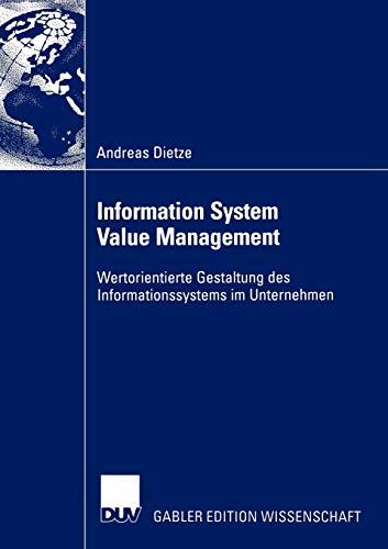 9783824481361: Information System Value Management: Wertorientierte Gestaltung des Informationssystems im Unternehmen