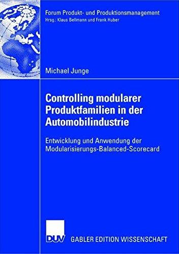 9783824482269: Controlling Modularer Produktfamilien in Der Automobilindustrie: Entwicklung Und Anwendung Der Modularisierungs-Balanced-Scorecard
