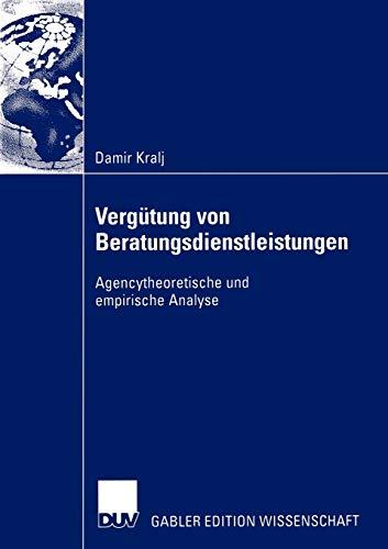 9783824482306: Vergütung von Beratungsdienstleistungen: Agencytheoretische und empirische Analyse (German Edition)