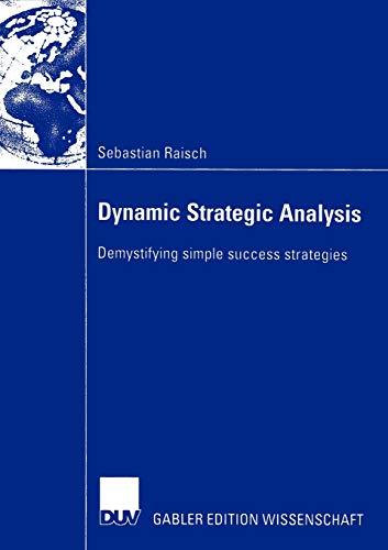 9783824482498: Dynamic Strategic Analysis: Demystifying simple success strategies
