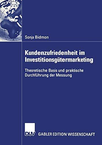 9783824482511: Kundenzufriedenheit im Investitionsgütermarketing: Theoretische Basis und praktische Durchführung der Messung (German Edition)