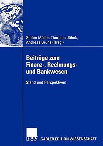 9783824483167: Beiträge zum Finanz-, Rechnungs- und Bankwesen: Stand und Perspektiven