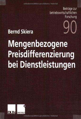 9783824490257: Mengenbezogene Preisdifferenzierung bei Dienstleistungen (Beiträge zur betriebswirtschaftlichen Forschung) (German Edition)