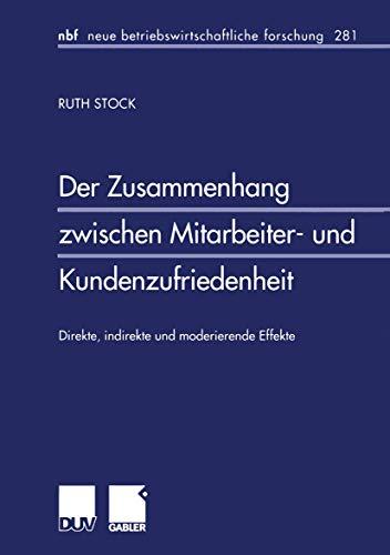 9783824490530: Der Zusammenhang zwischen Mitarbeiter- und Kundenzufriedenheit. Direkte, indirekte und moderierende Effekte (Livre en allemand)