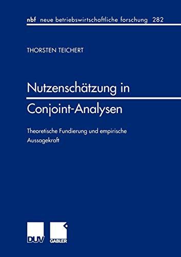 9783824490585: Nutzenschätzung in Conjoint-Analysen: Theoretische Fundierung und empirische Aussagekraft (neue betriebswirtschaftliche forschung (nbf))