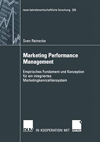 9783824491346: Marketing Performance Management: Empirisches Fundament und Konzeption für ein integriertes Marketingkennzahlensystem (neue betriebswirtschaftliche forschung (nbf)) (Volume 325) (German Edition)