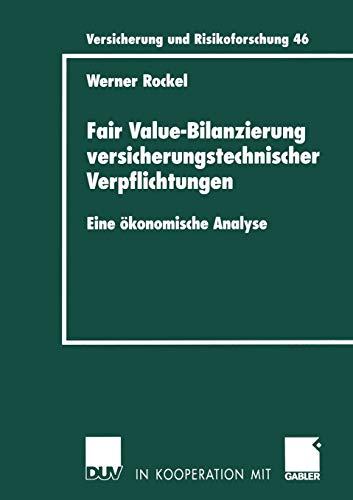 9783824491353: Fair Value-Bilanzierung versicherungstechnischer Verpflichtungen: Eine ökonomische Analyse (Versicherung und Risikoforschung)