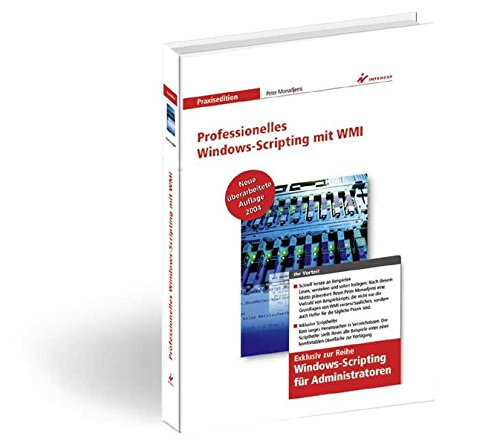 9783824538232: Professionelles Windows-Scripting mit WMI