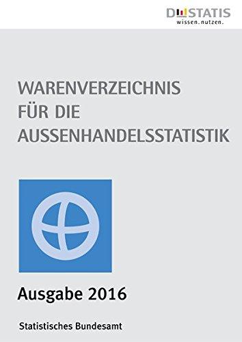 9783824610402: Warenverzeichnis für die Außenhandelsstatistik 2016