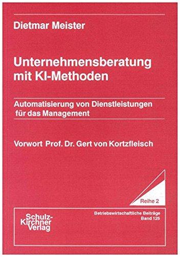 Unternehmensberatung mit KI-Methoden: Dietmar Meister