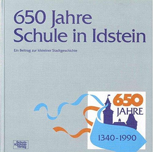 9783824800414: 650 Jahre Schule in Idstein