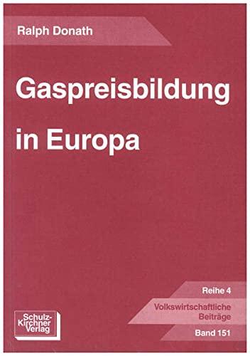 Gaspreisbildung in Europa: Ralph Donath