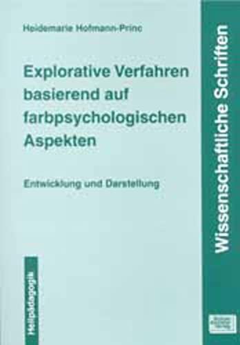 Explorative Verfahren basierend auf farbpsychologischen Aspekten: Entwicklung und Darstellung (...