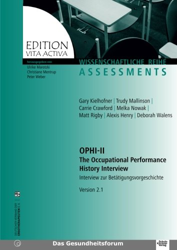 9783824802739: OPHI-II. The Occupational Performance History Interview