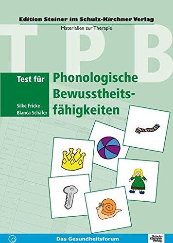 Test für Phonologische Bewusstheitsfähigkeiten: Silke Fricke