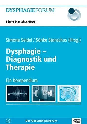 9783824802937: Dysphagie - Diagnostik und Therapie: Ein Kompendium. Dysphagie Forum 3