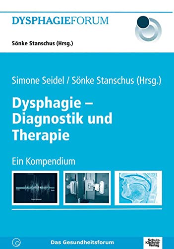 Dysphagie - Diagnostik und Therapie: Anna Awounou