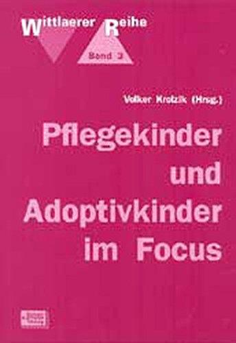 9783824803033: Pflegekinder und Adoptivkinder im Focus.